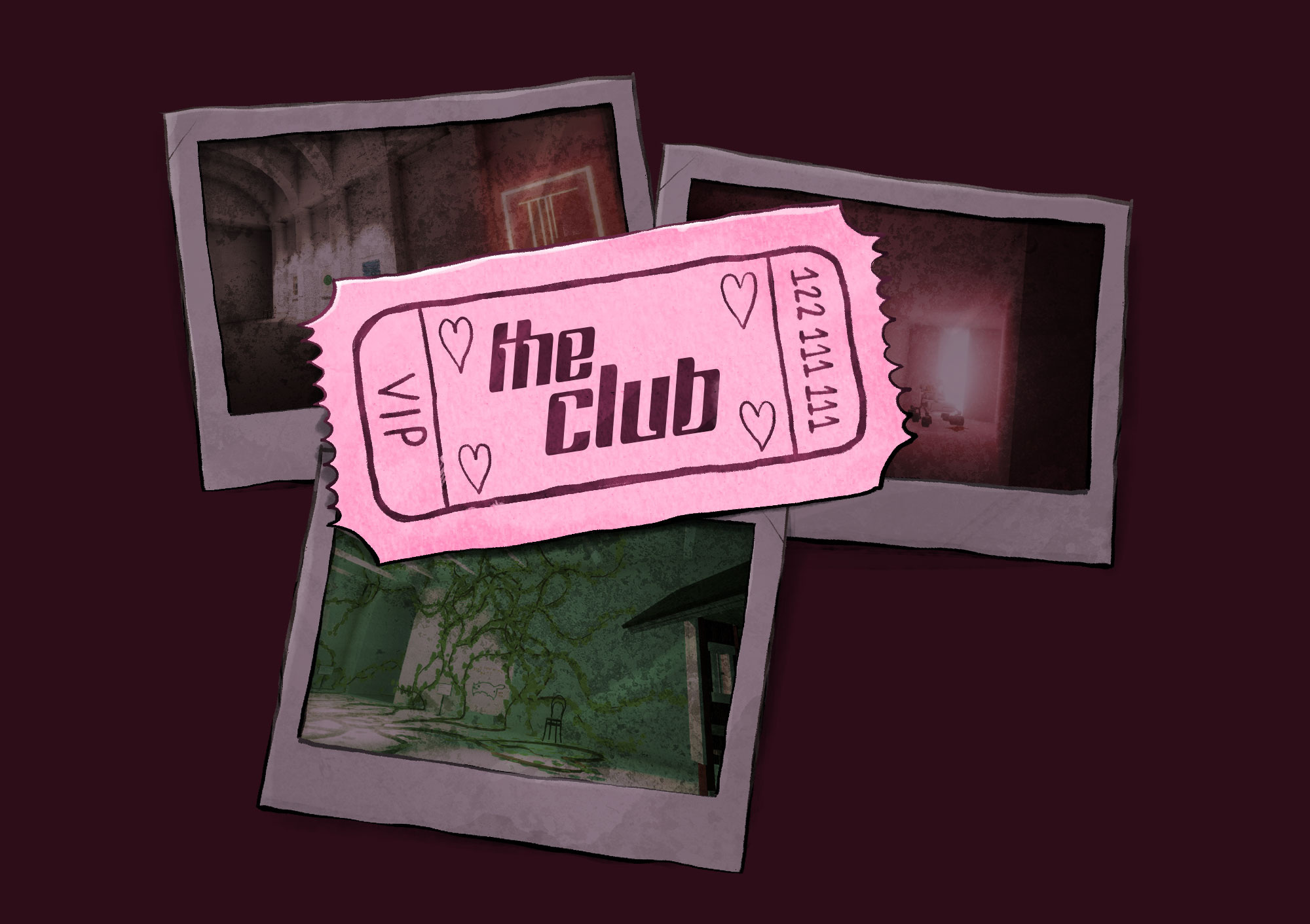 Your ticket to THE CLUB